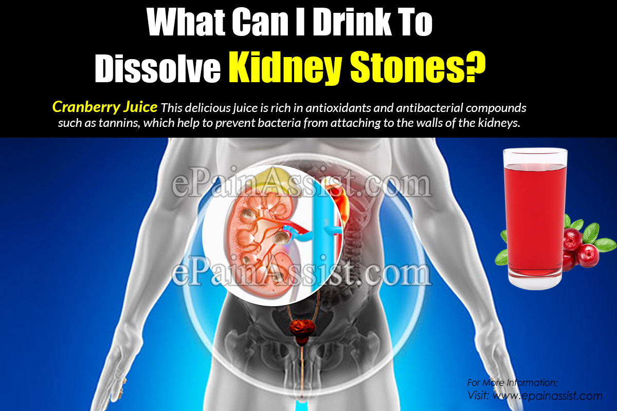 What Can I Drink To Dissolve Kidney Stones?