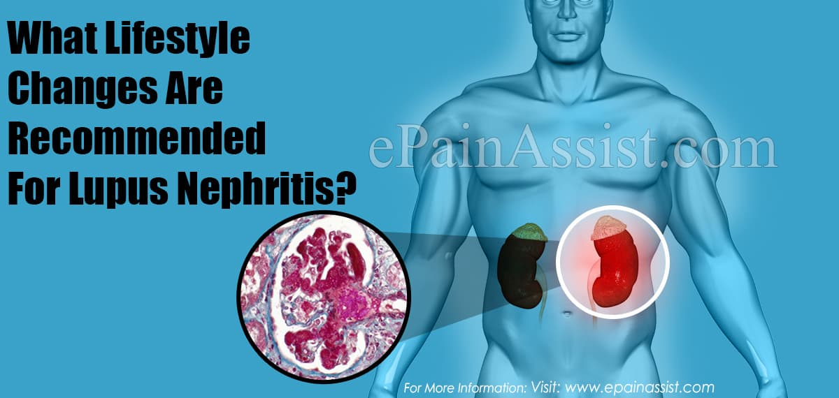 What Lifestyle Changes Are Recommended For Lupus Nephritis?