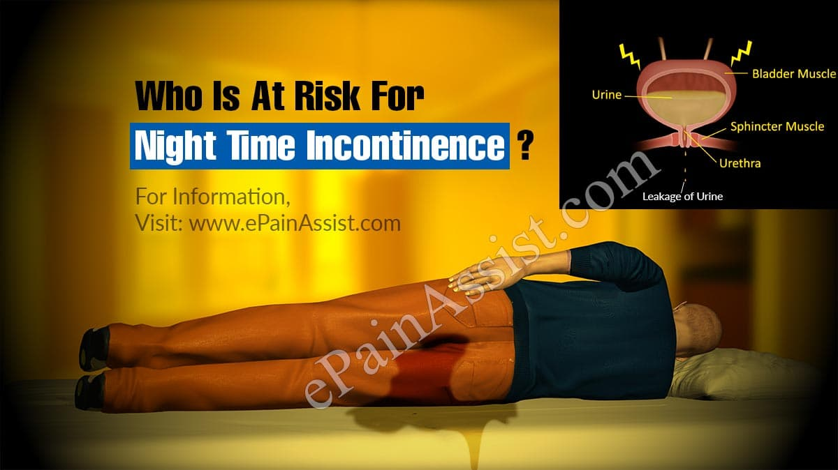 Who Is At Risk For Night Time Incontinence?