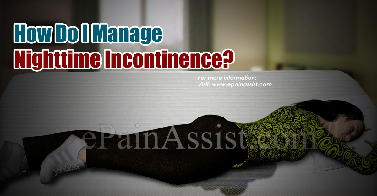 How Do I Manage Nighttime Incontinence?