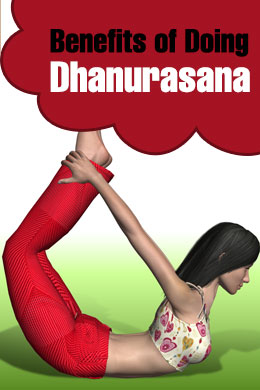 Benefits of Doing Dhanurasana