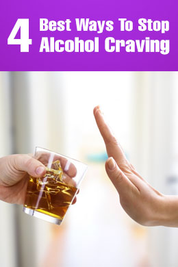 4 Best Ways To Stop Alcohol Craving