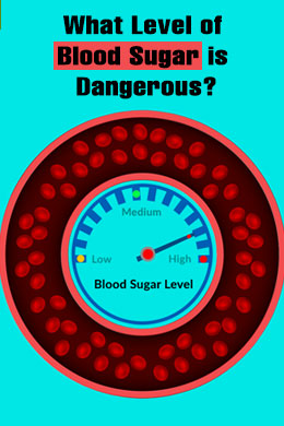 What Level of Blood Sugar is Dangerous