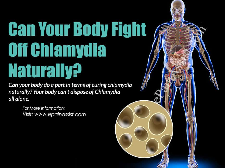 Can Your Body Fight Off Chlamydia Naturally?