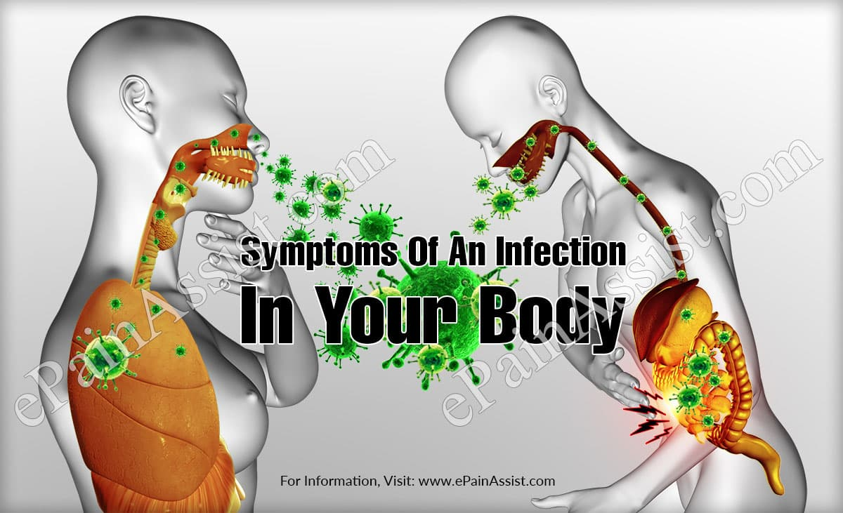 Symptoms Of An Infection In Your Body and Home Remedies To Get Rid Of It