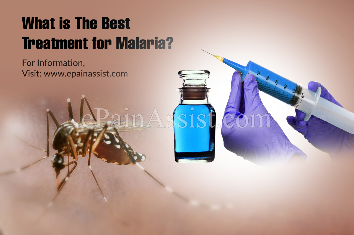 What is The Best Treatment for Malaria?