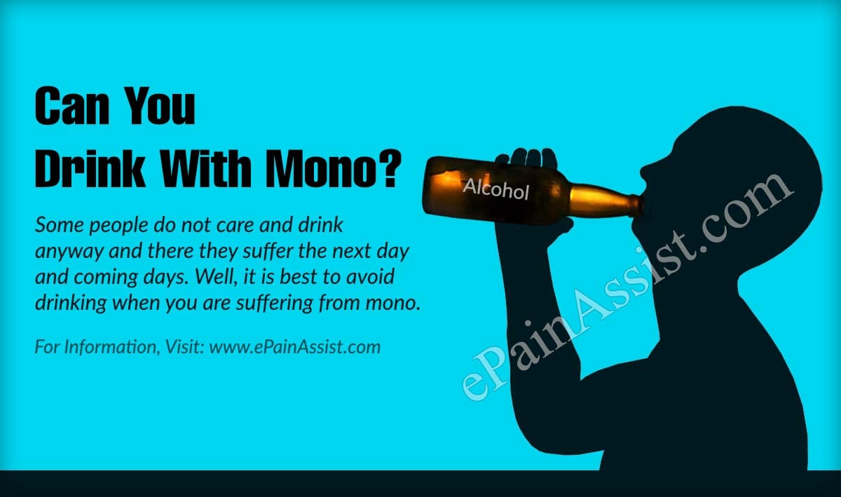 Can You Drink With Mono?