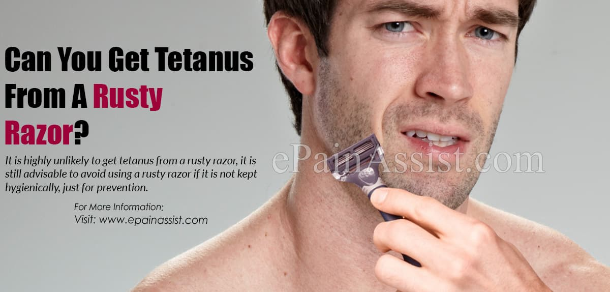Can You Get Tetanus From A Rusty Razor?