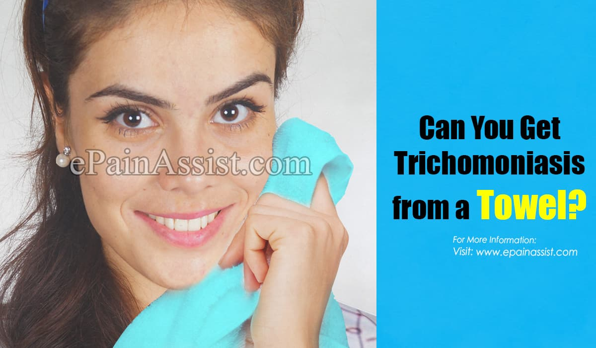 Can You Get Trichomoniasis from a Towel?