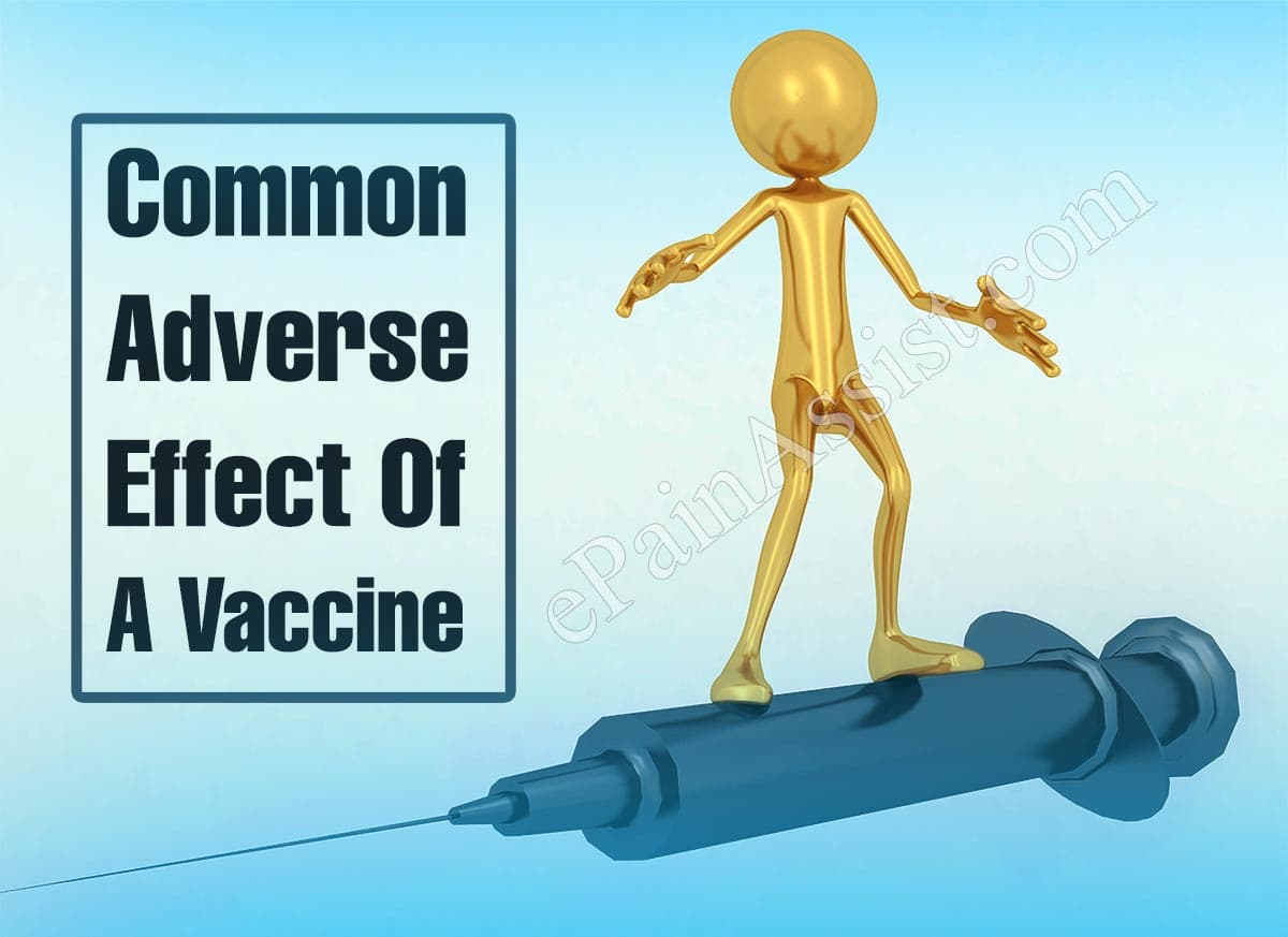 Common Adverse Effect Of A Vaccine