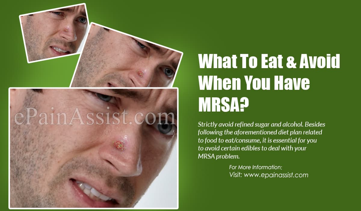 What To Eat & Avoid When You Have MRSA?