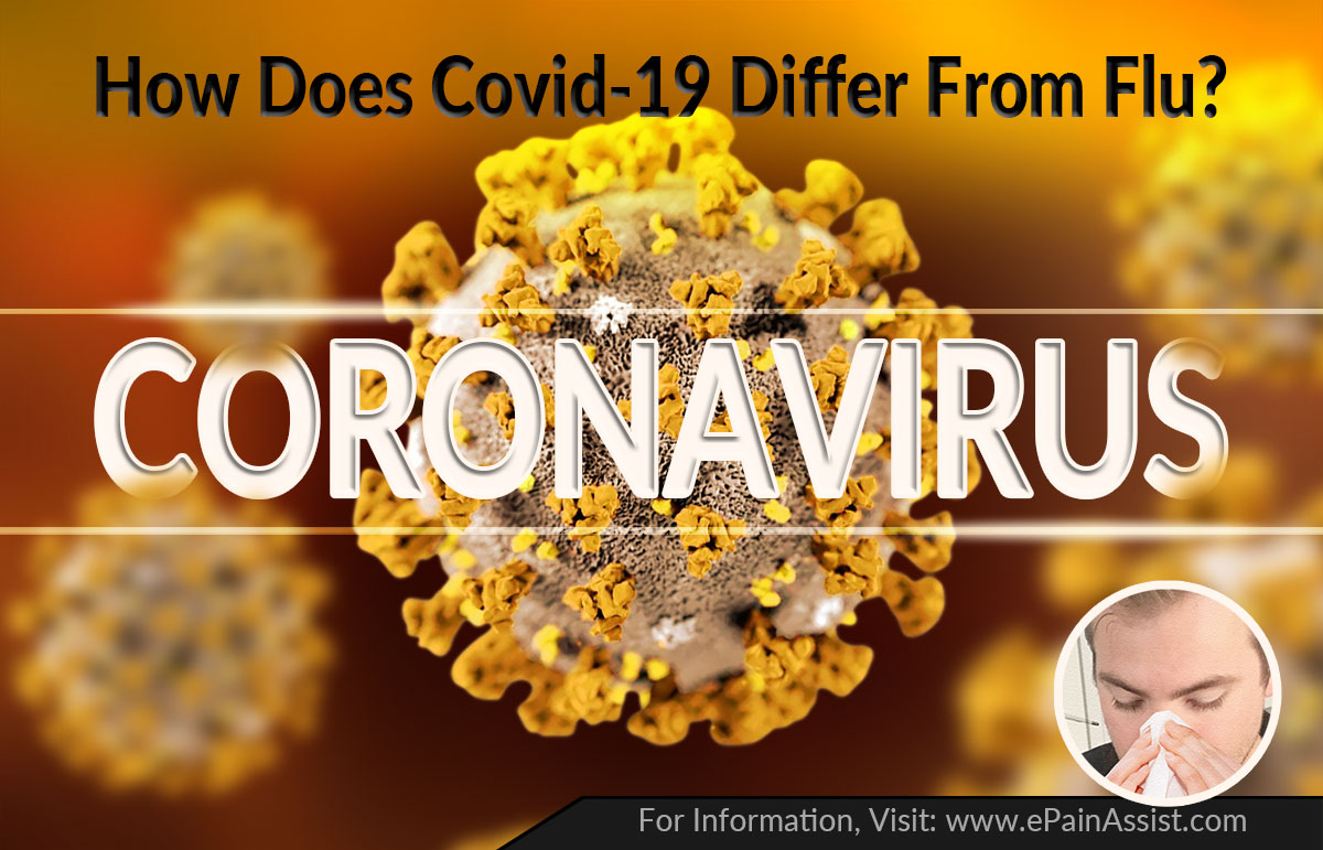 How Does COVID-19 Differ From Flu?