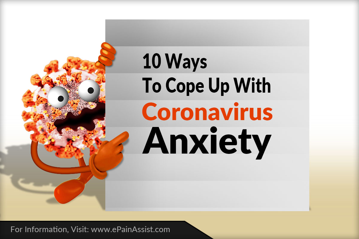 10 Ways To Cope Up With Coronavirus Anxiety