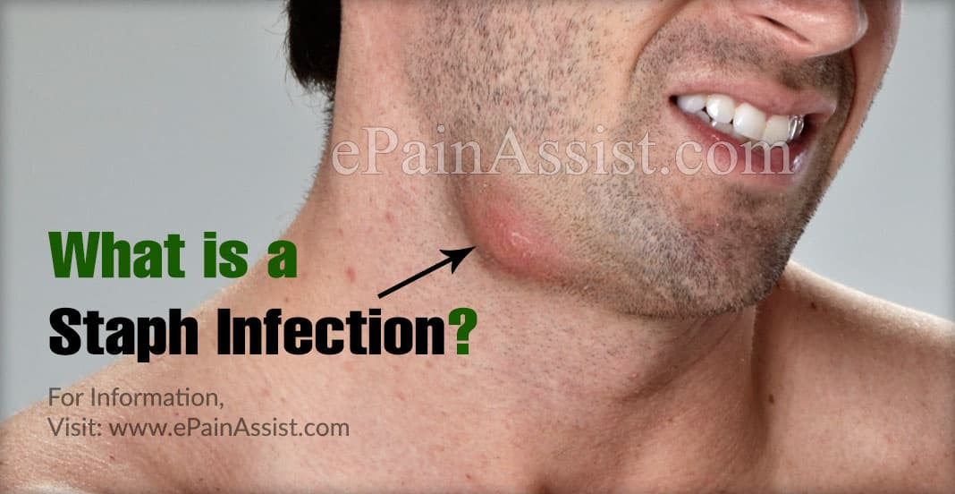 What is a Staph Infection?