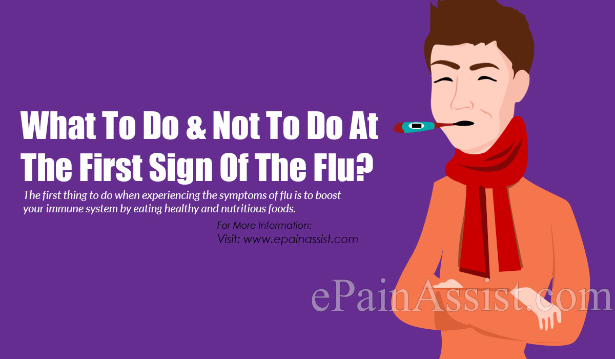 What To Do At The First Sign Of The Flu?