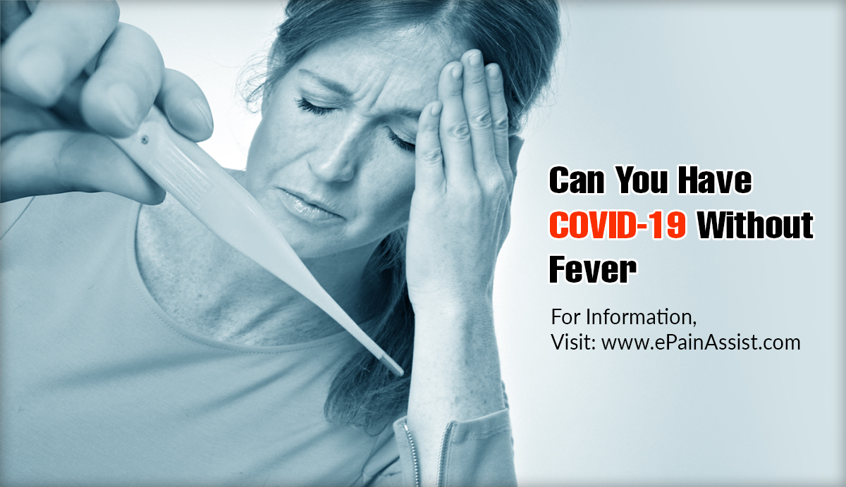 Can You Have COVID-19 Without Fever?