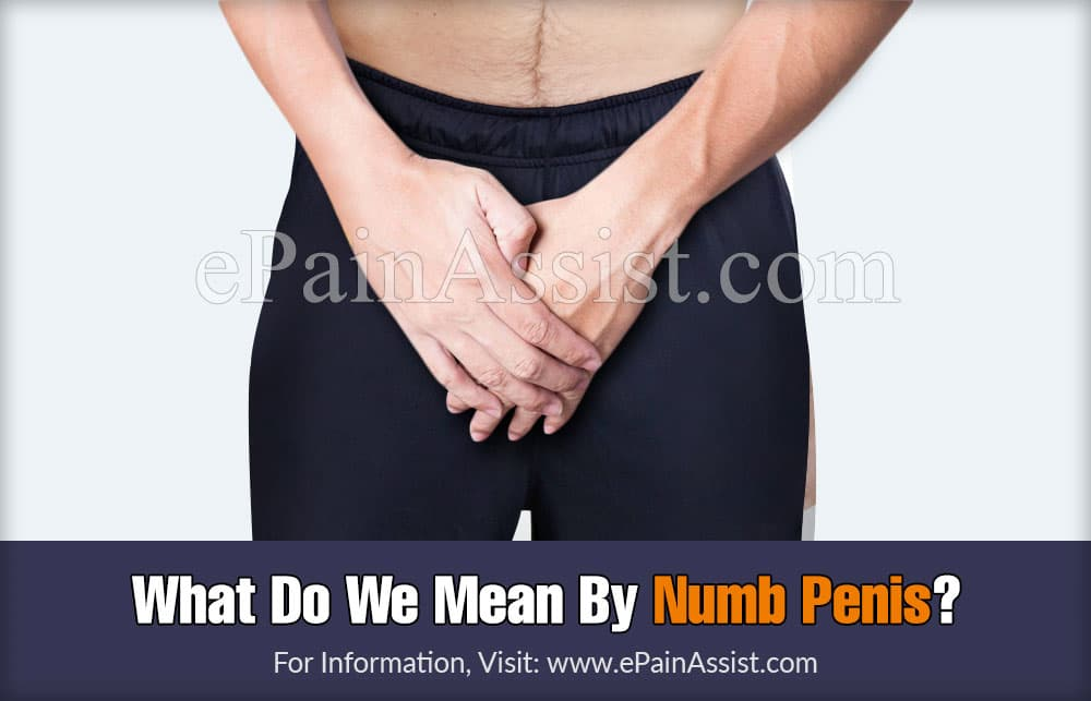 What Do We Mean By Numb Penis?