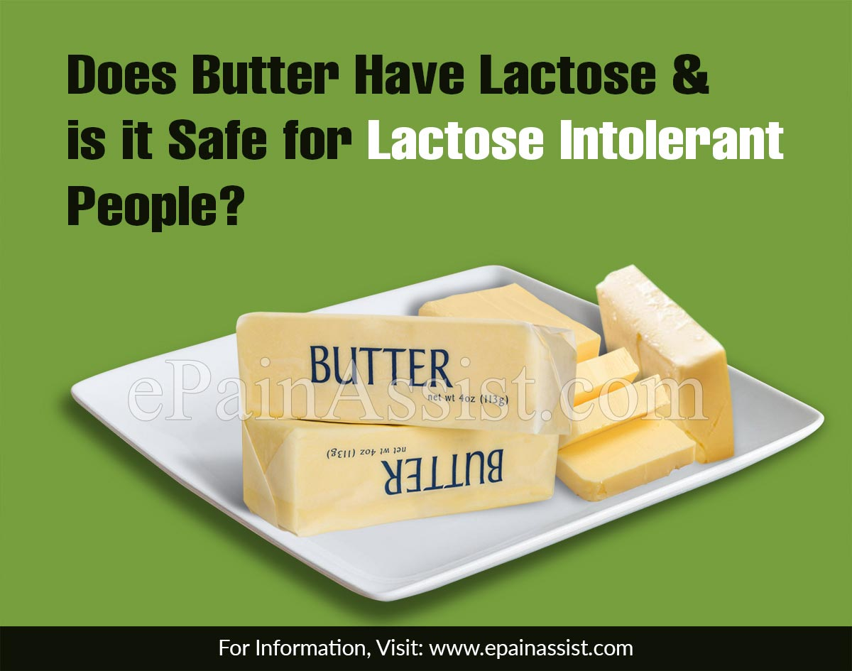 Does Butter Have Lactose & is it Safe for Lactose Intolerant People?