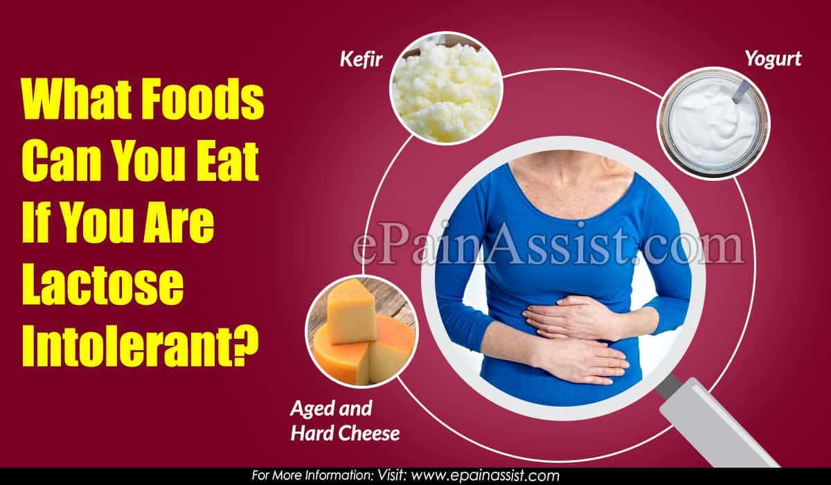 What Foods Can You Eat If You Are Lactose Intolerant?