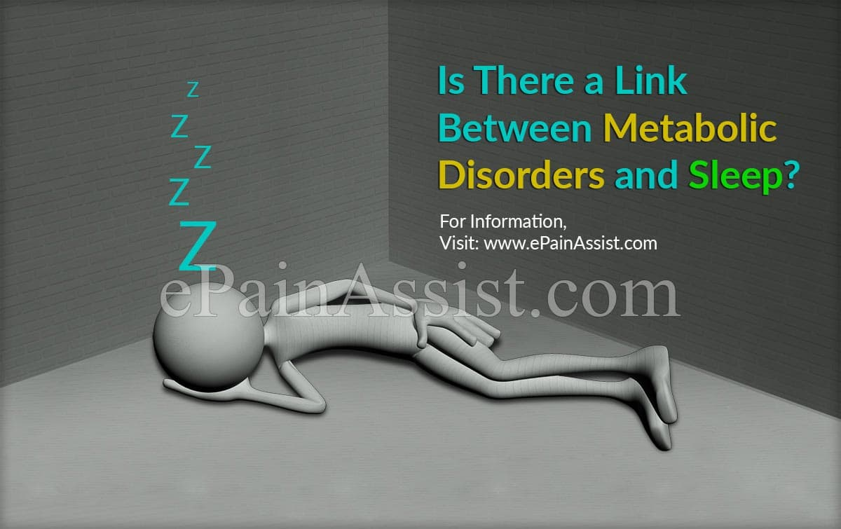 Is There a Link Between Metabolic Disorders and Sleep?
