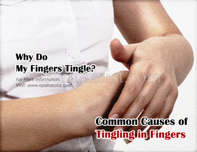 Why Do My Fingers Tingle? Common Causes of Tingling in Fingers