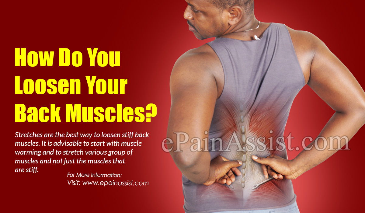 How Do You Loosen Your Back Muscles?
