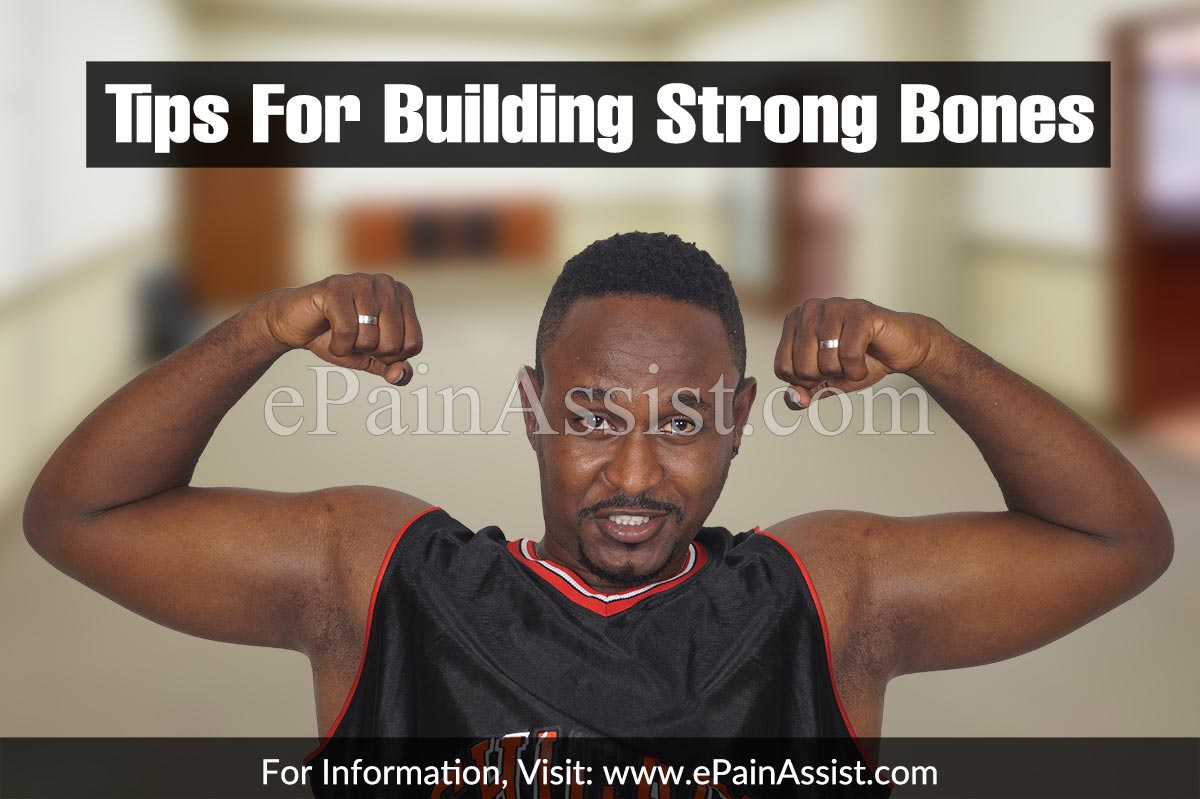 Tips For Building Strong Bones