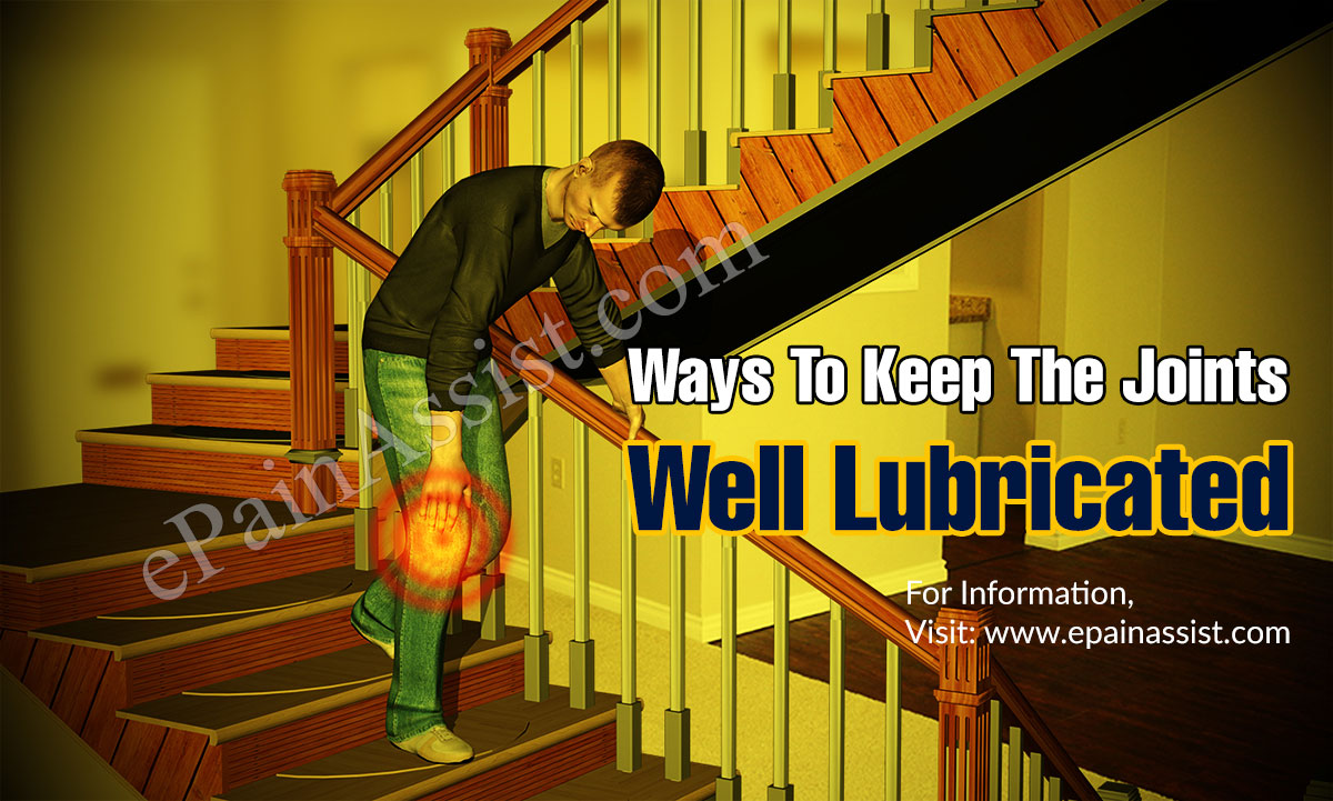 Ways To Keep The Joints Well Lubricated