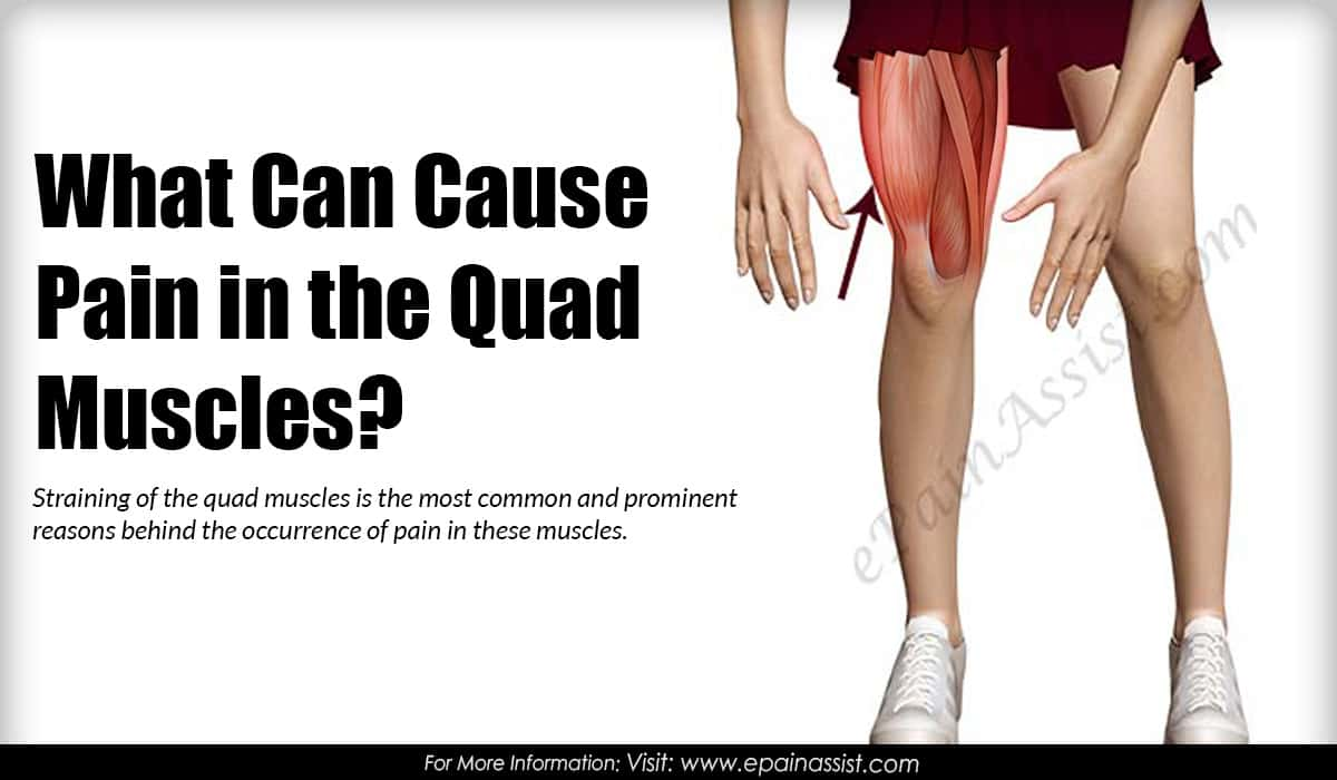What Can Cause Pain in the Quad Muscles?