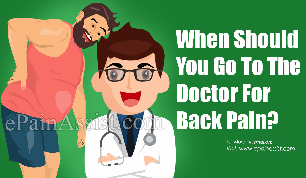 When Should You Go To The Doctor For Back Pain?