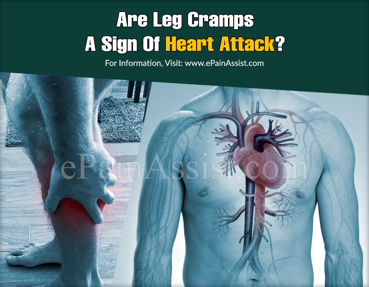 Are Leg Cramps A Sign Of Heart Attack?