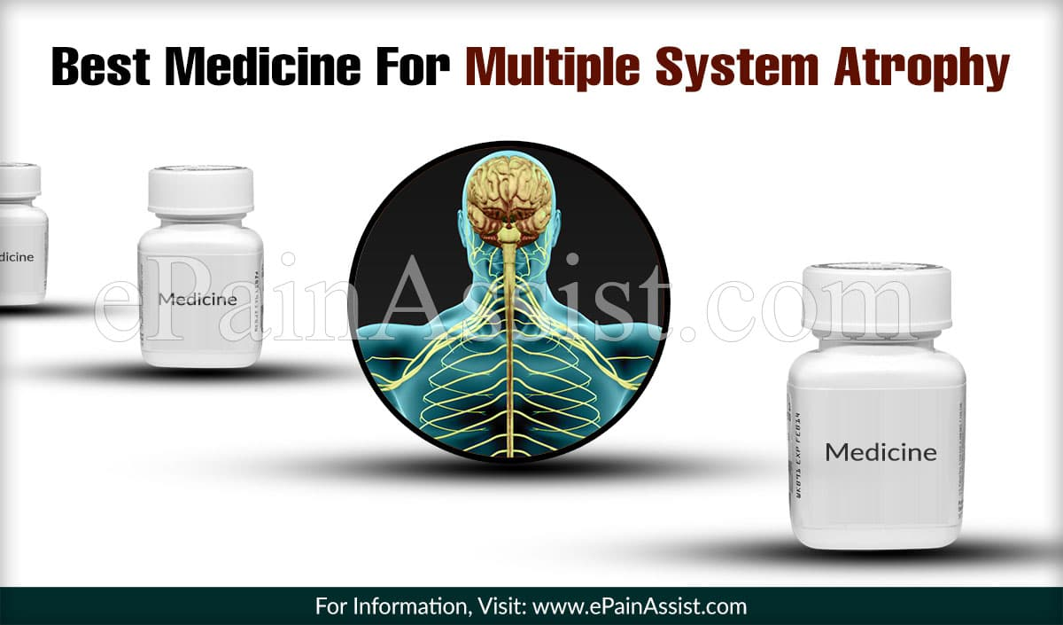Best Treatment For Multiple System Atrophy