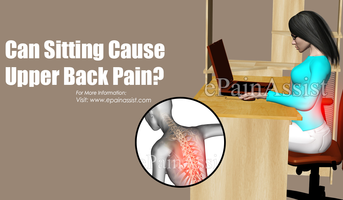 Can Sitting Cause Upper Back Pain?