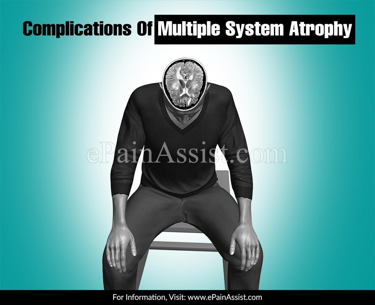 Complications Of Multiple System Atrophy