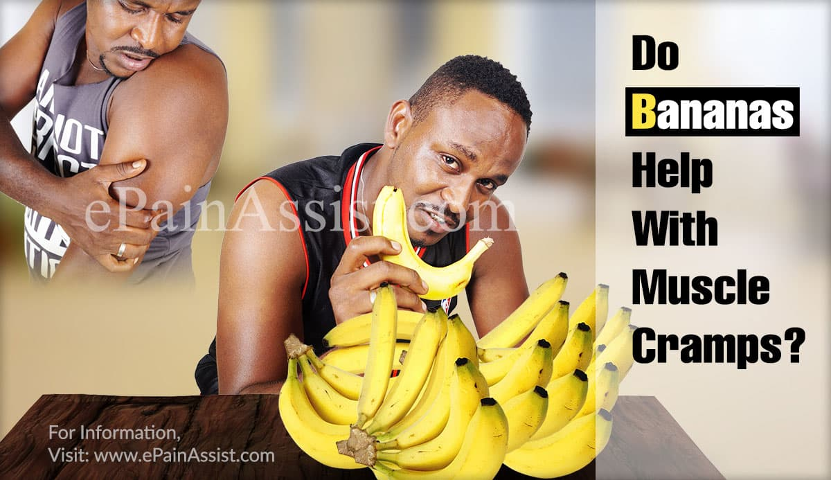 Do Bananas Help With Muscle Cramps & What Else Will Help?