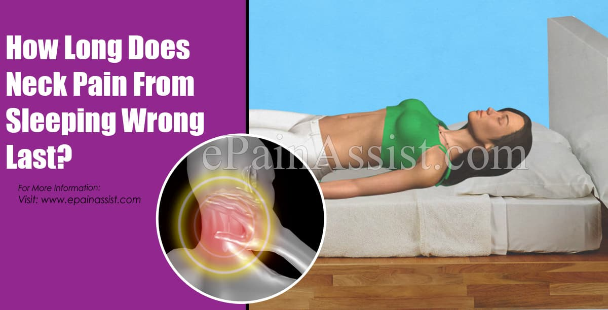 How Long Does Neck Pain From Sleeping Wrong Last?