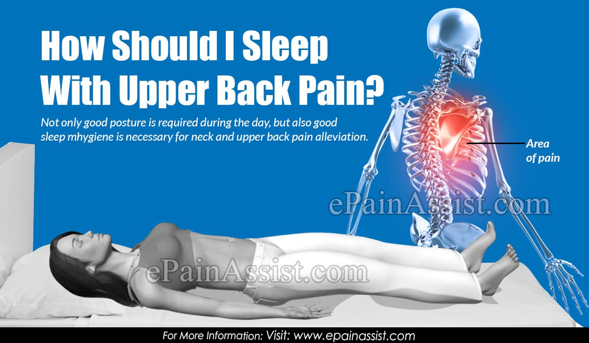 How to sleep if i have upper back pain
