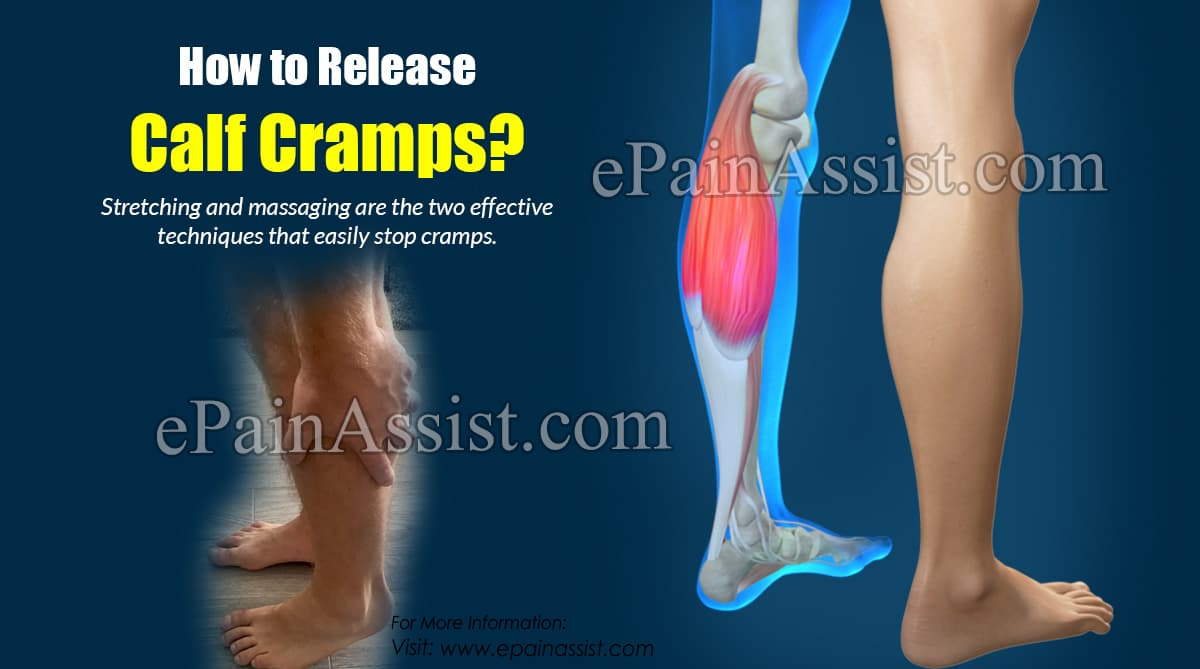 How to Release Calf Cramps?