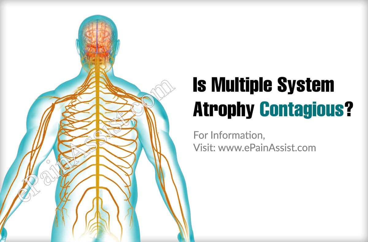 Is Multiple System Atrophy Contagious?