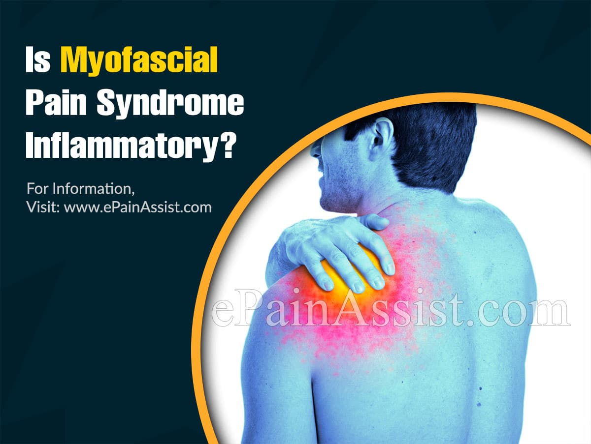 Is Myofascial Pain Syndrome Inflammatory?