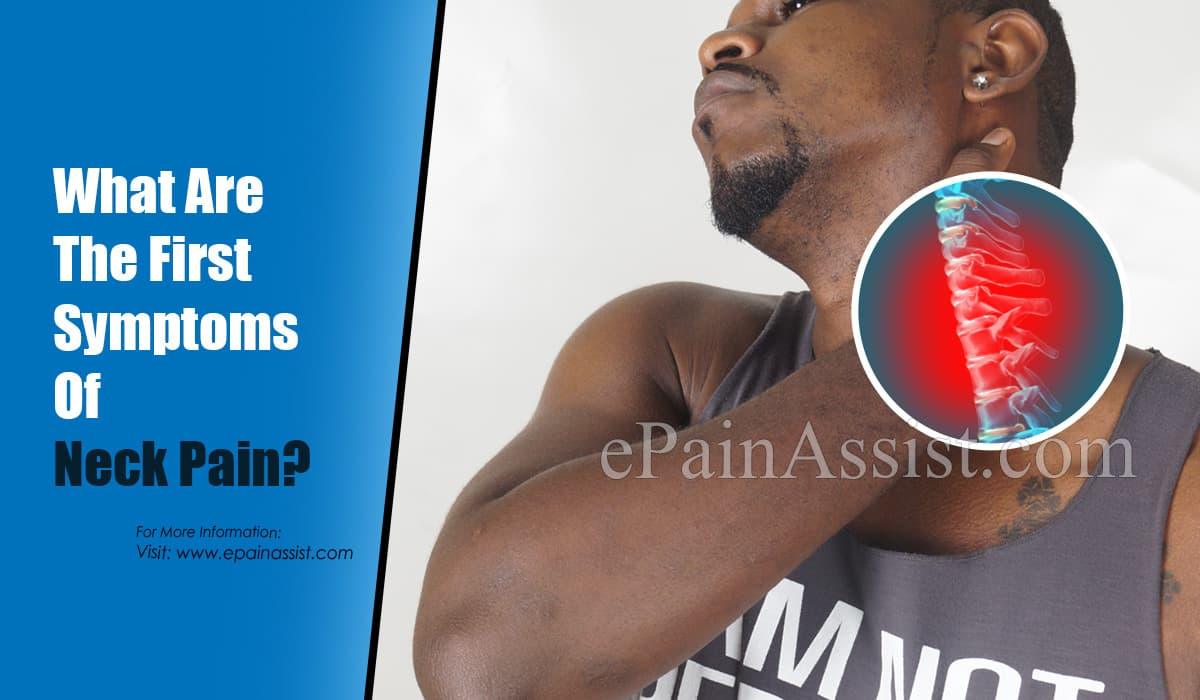 What Are The First Symptoms Of Neck Pain?