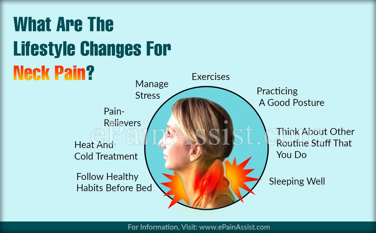 What Are The Lifestyle Changes For Neck Pain?
