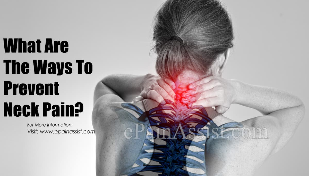 What Are The Ways To Prevent Neck Pain?