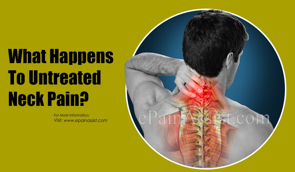 What Happens To Untreated Neck Pain?