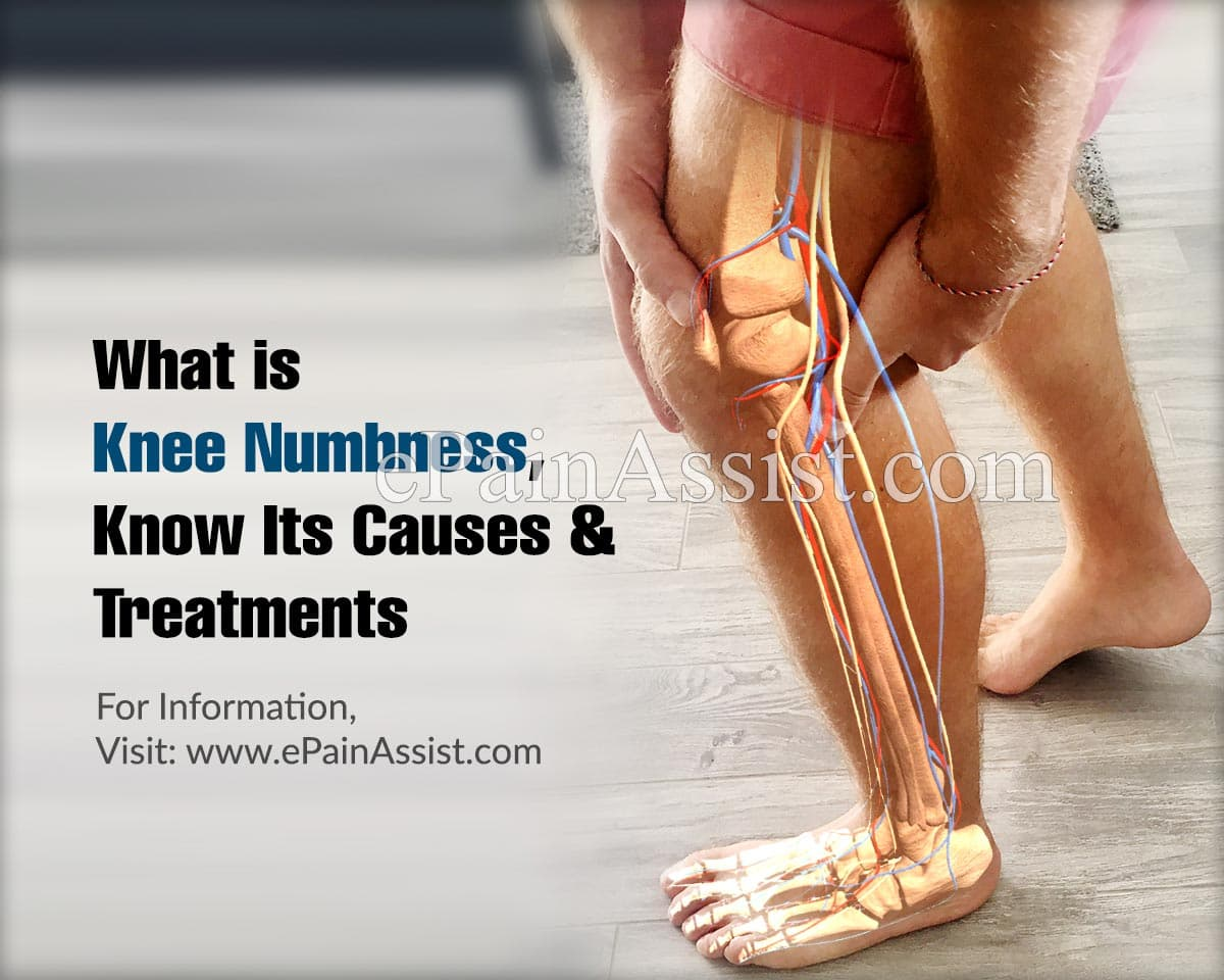 What is Knee Numbness, Know Its Causes and Treatments