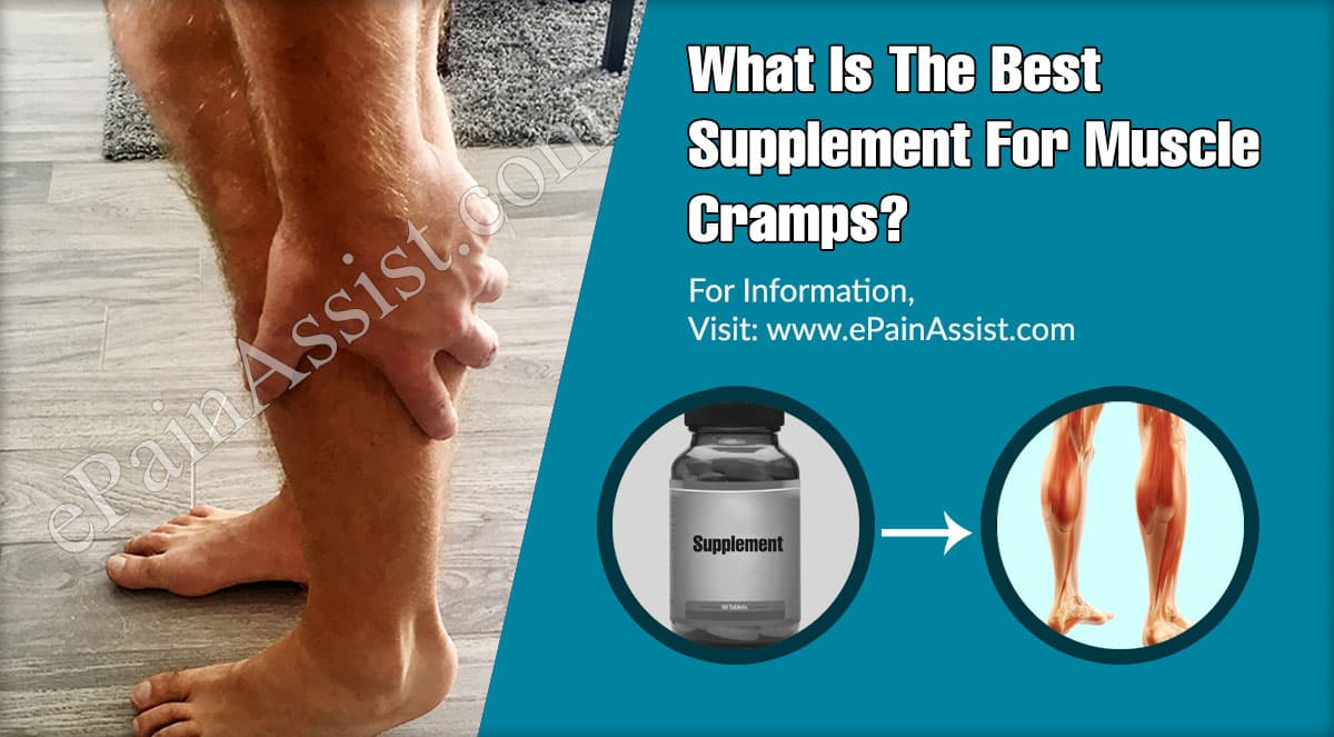 What Is The Best Supplement For Muscle Cramps?