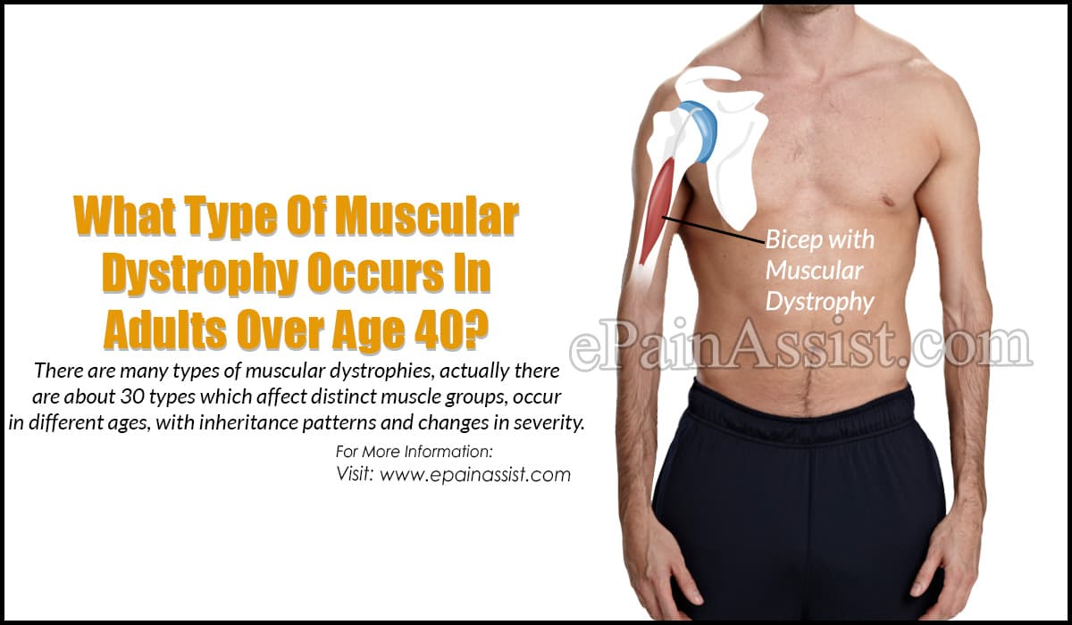 What Type Of Muscular Dystrophy Occurs In Adults Over Age 40?