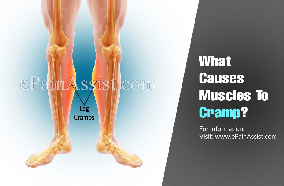 What Causes Muscles To Cramp?