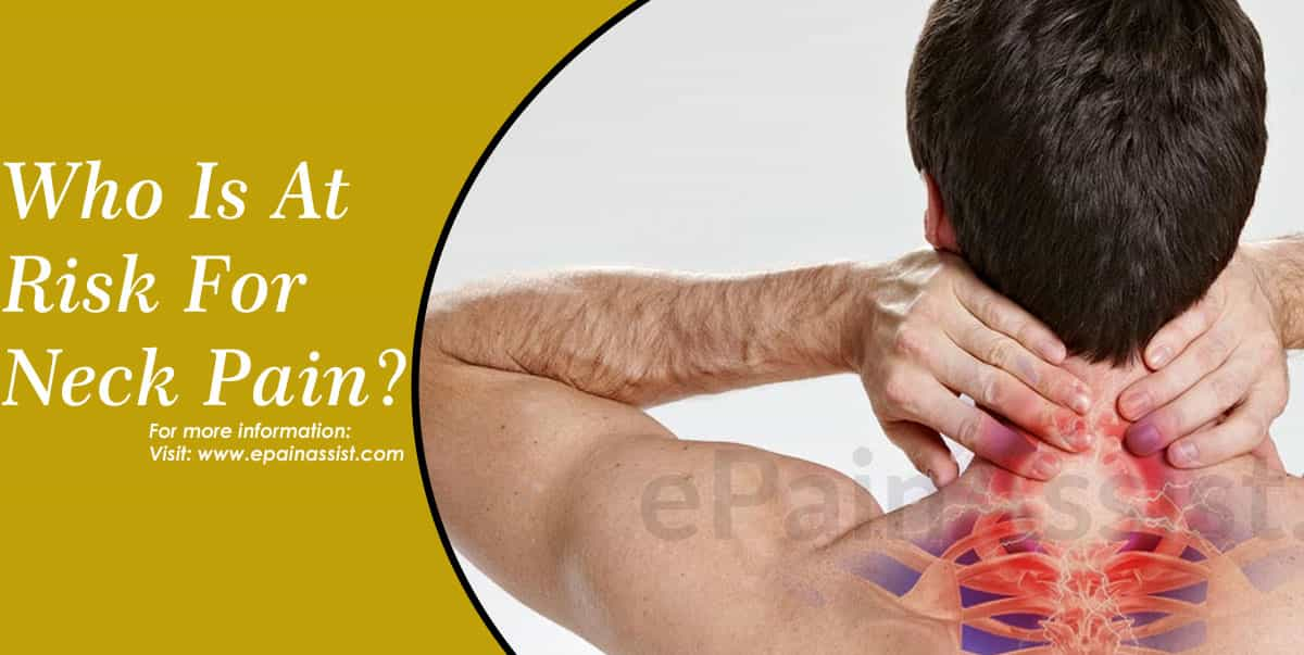 Who Is At Risk For Neck Pain?