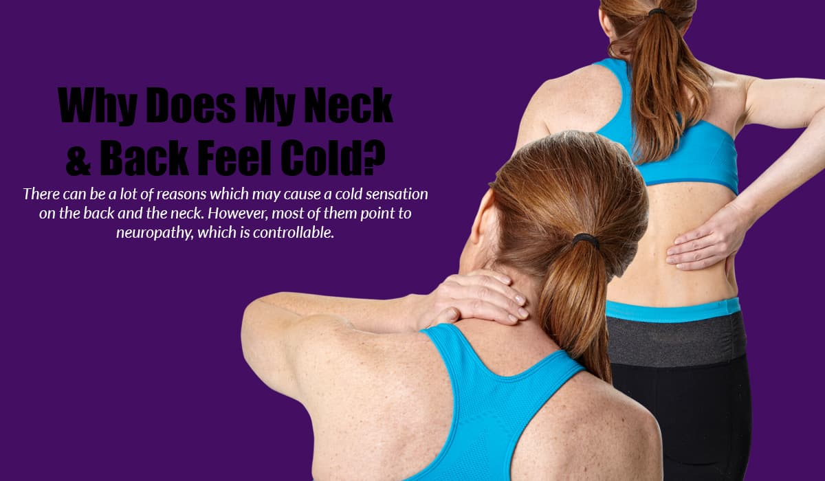 Why Does My Neck & Back Feel Cold?
